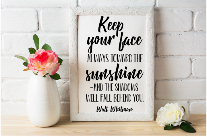 Keep your face always toward the sunshine svg, Walt Whitman