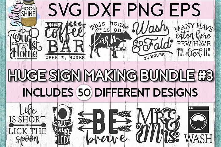Huge Sign Making Bundle #3 SVG DXF PNG EPS Cutting Files