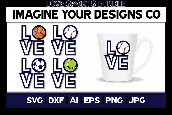 LOVE Basketball, Baseball Soccer, Tennis SVG Bundle