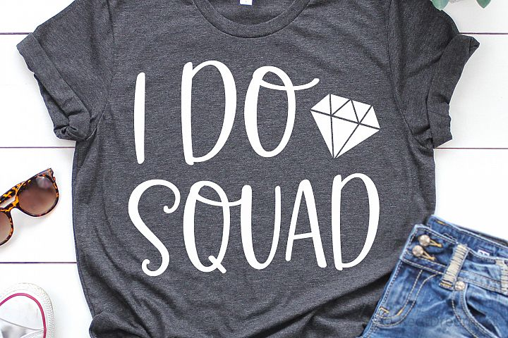 I Do Squad SVG, DXF, PNG, EPS