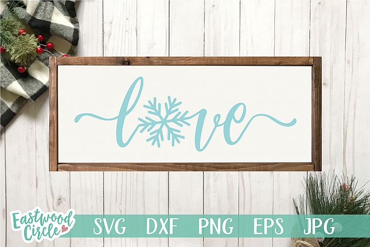 Love with Snowflake - Winter SVG File for Signs