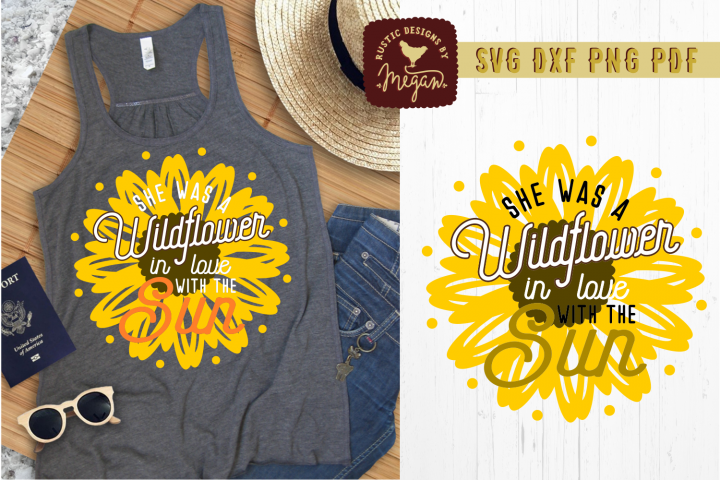 Wildflower In Love with The Sun Summer Sunflower SVG DXF