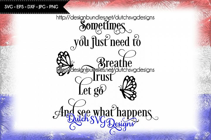 Text cutting file Breathe, Trust, Let Go, svg cut file