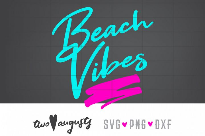 Beach Vibes, 80s, 80s, SVG, DXF, PNG \\ neon, cursive, fun