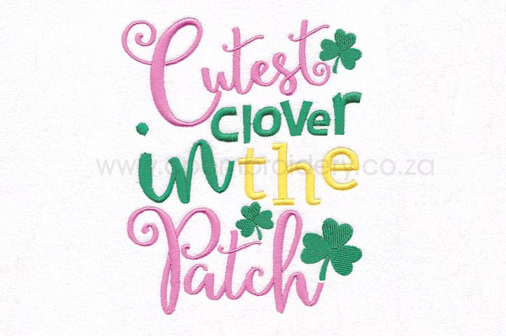 Cutest Clover in the Patch St Patricks Day Design
