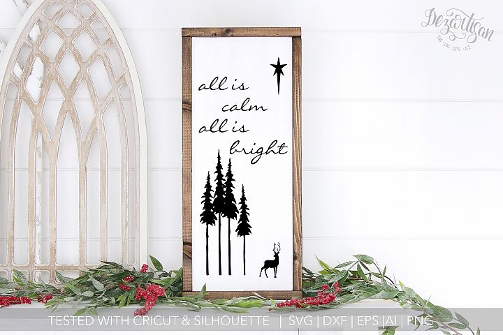 All is Calm All is Bright Forest Scene SVG Cut File