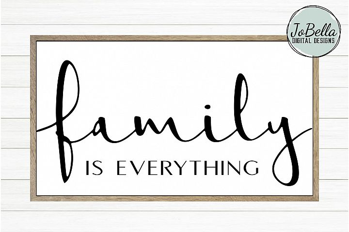 Family Is Everything SVG, Sublimation Design and Printable