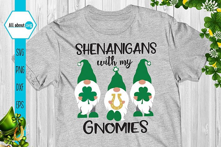 Shenanigans With My gnomies Svg
