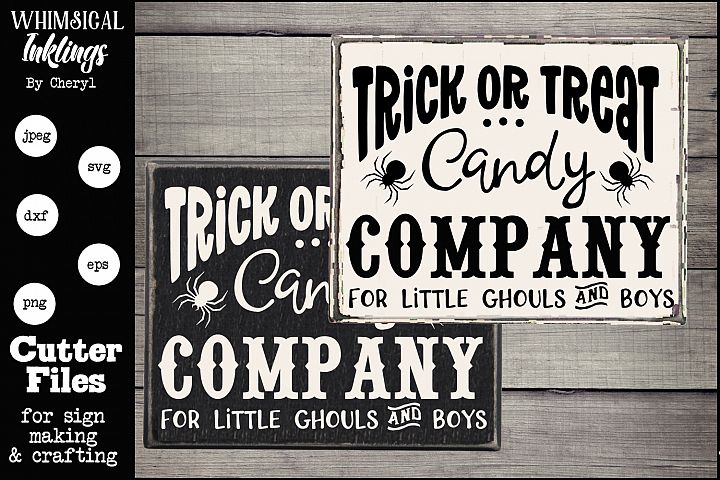 Trick Or Treat Candy Company-Halloween SVG