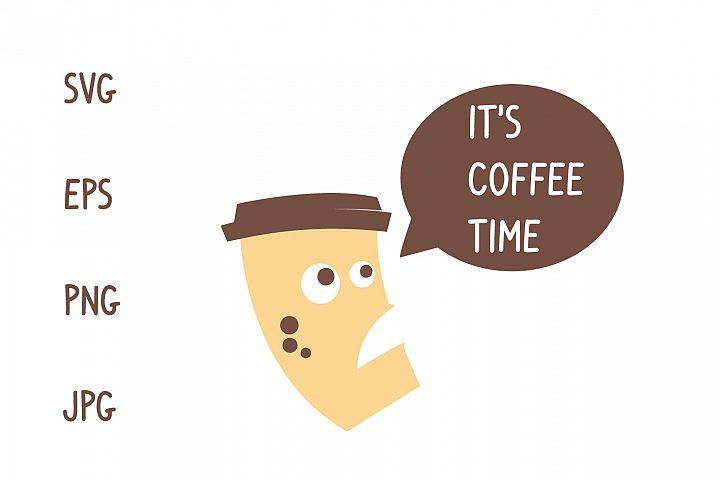 Its coffee time svg