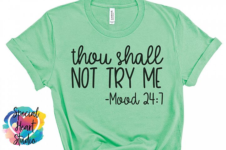 thou shall not try me SVG - Funny Mom Quotes