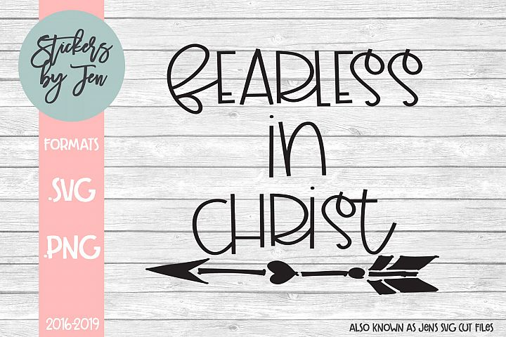 Fearless in Christ SVG Cut File