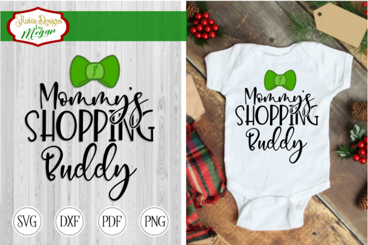 Mommys shopping Buddy svg - Cut file