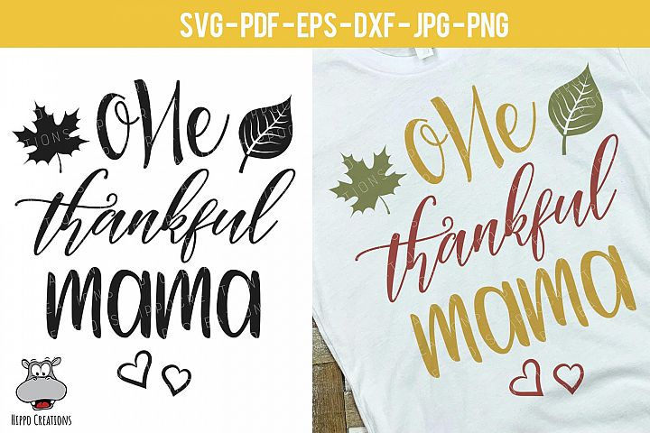 One Thankful Mama SVG, Thanksgiving SVG, Fall, Autumn Design