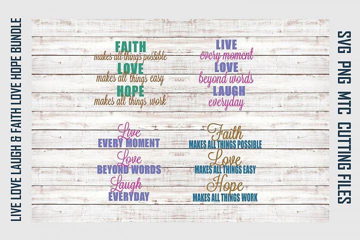 Live Love Laugh & Faith Love Hope Saying SVG Cut File Bundle