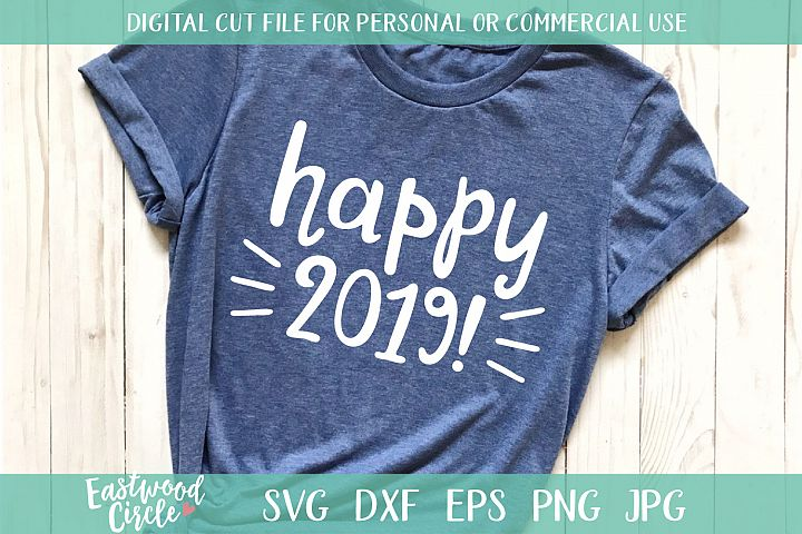 Happy 2019 - An SVG Cut File for Crafters