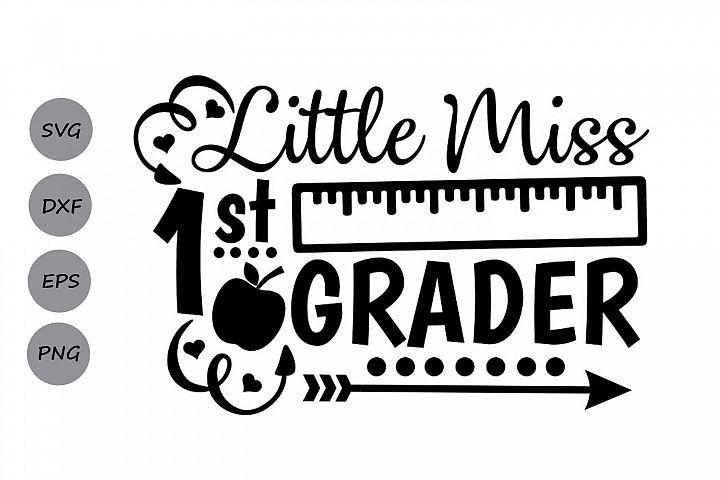 Little Miss 1st grade svg, first grade svg, back to school.