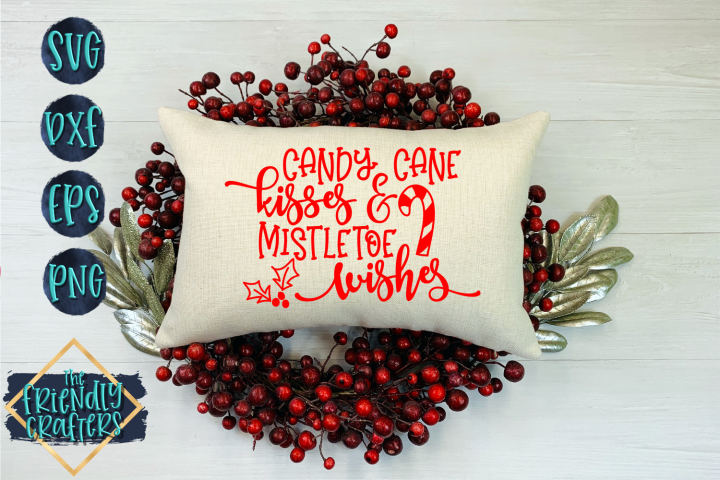 Candy Cane Kisses & Mistletoe Wishes - A Christmas Cut File