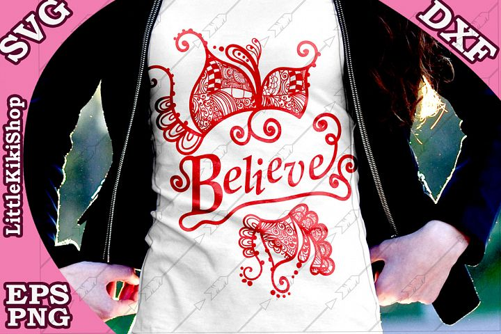 Believe Svg,Believe Cut Files,Mandala Svg,Zentagle Svg