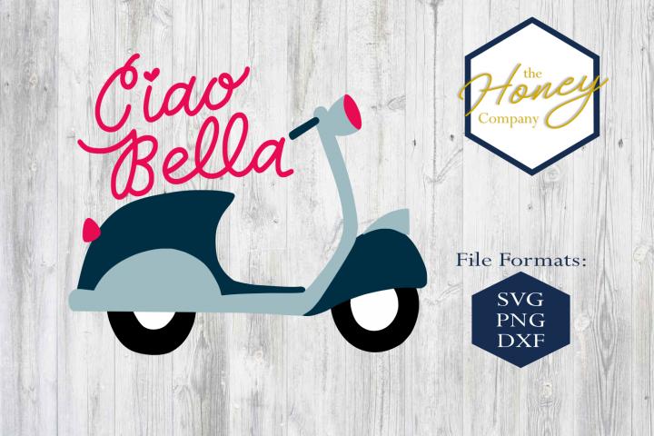Ciao Bella SVG DXF PNG Clipart Cutting File Vespa Scooter
