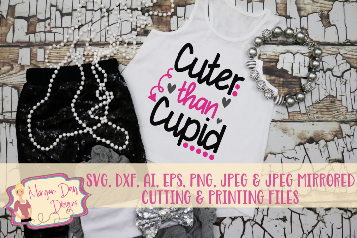 Cuter Than Cupid SVG, DXF, AI, EPS, PNG, JPEG