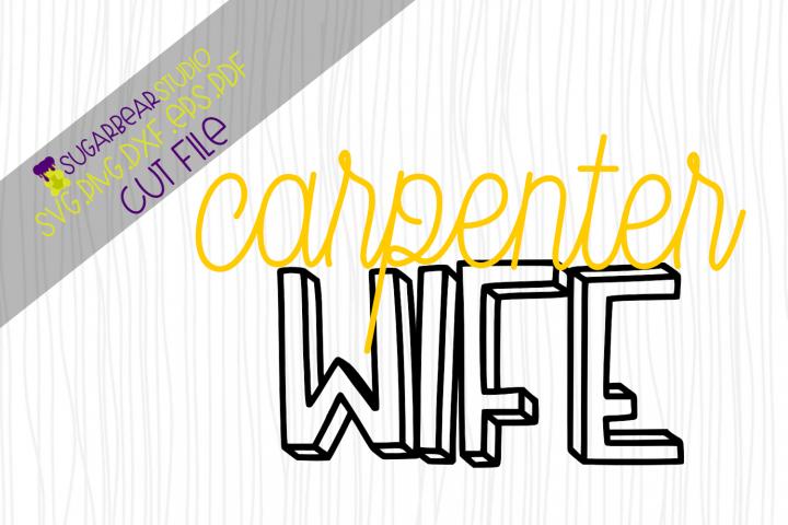 Carpenter Wife SVG