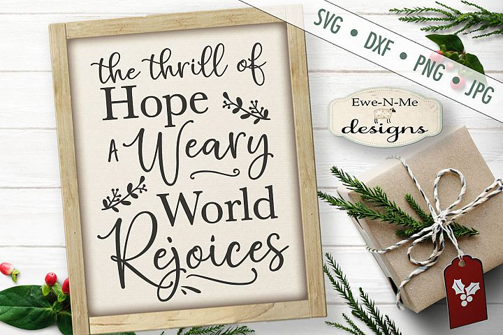 Weary World Rejoices - Christmas - O Holy Night - SVG DX