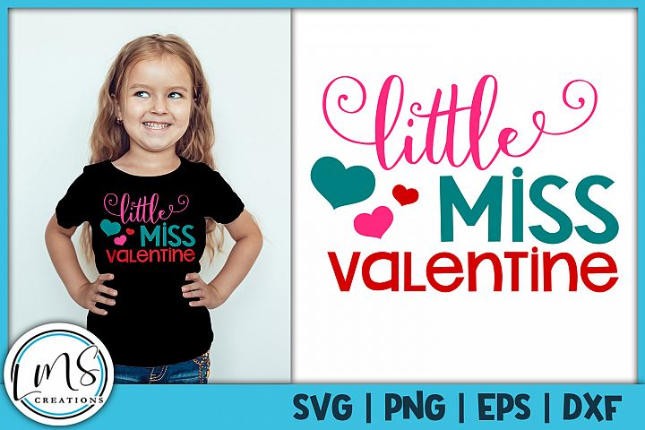 Little Miss Valentine SVG, PNG, EPS, DXF