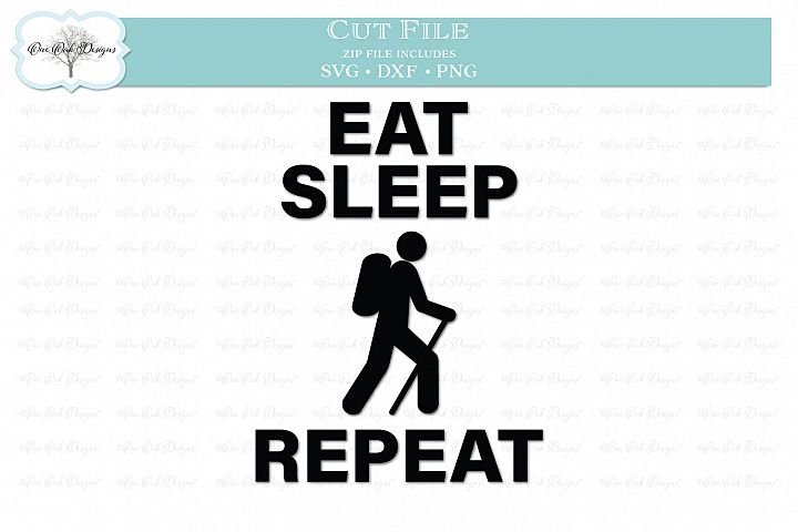 Eat Sleep Hike Repeat