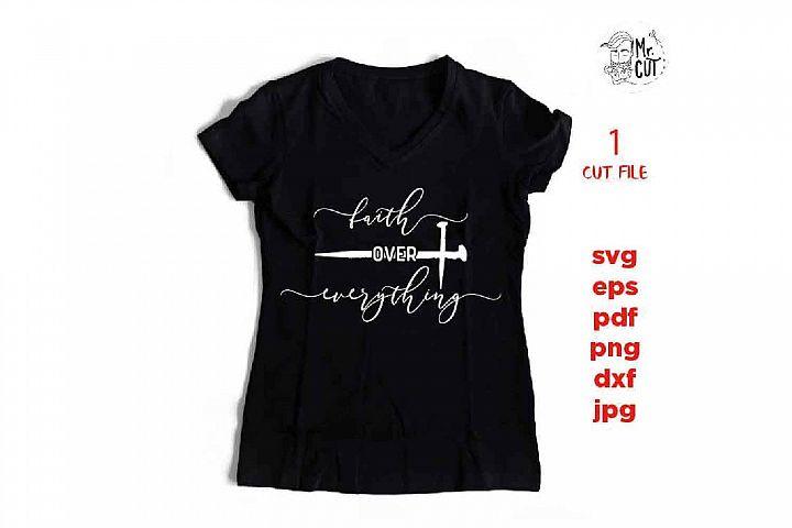 faith over everything svg CUT file, cross svg, faith
