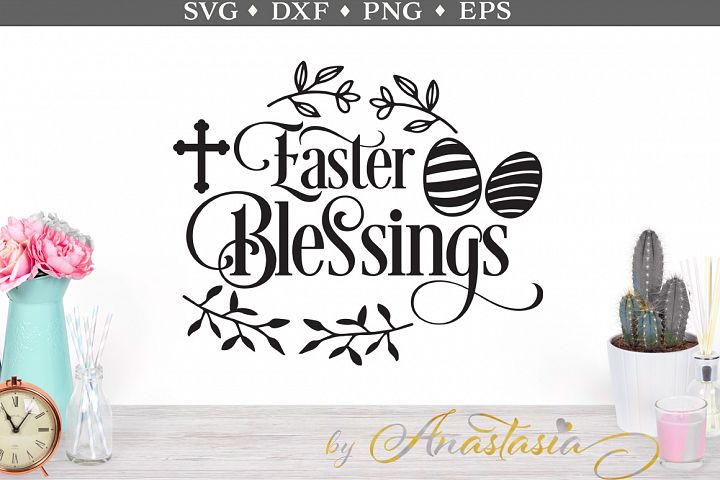 Easter Blessings SVG Cut Files