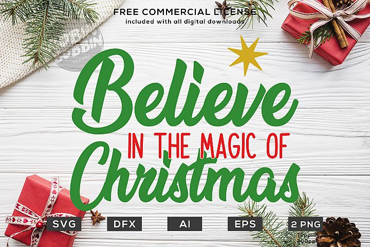Believe in the Magic Of Christmas Design SVG DXF PNG EPS