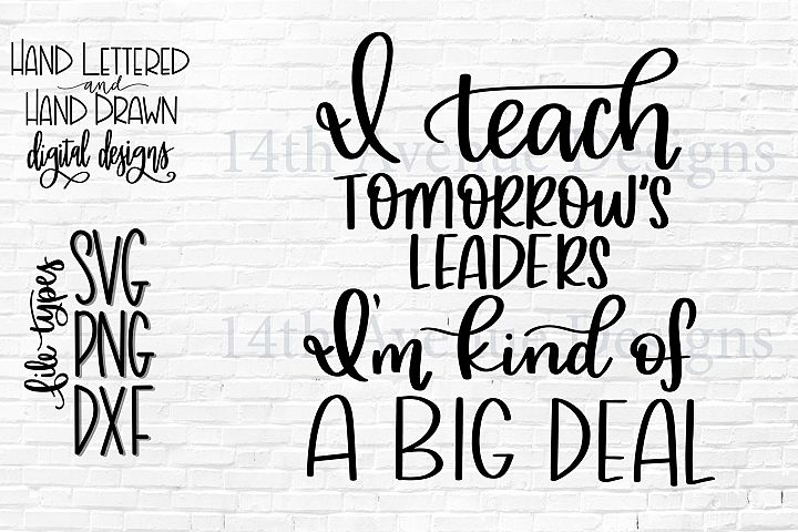 Teacher SVG, Teacher Gift Cut File, Teach Tomorrows Leaders