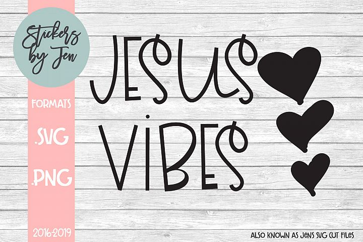 Jesus Vibes SVG Cut File