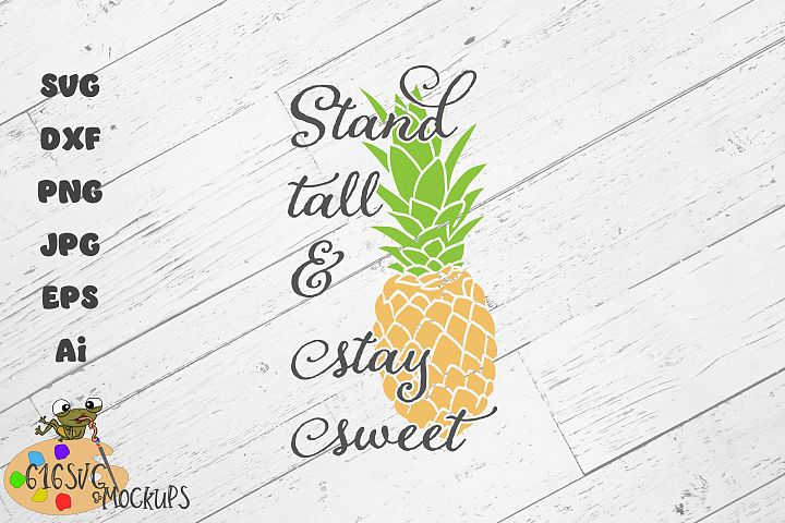 Stand Tall & Stay Sweet SVG