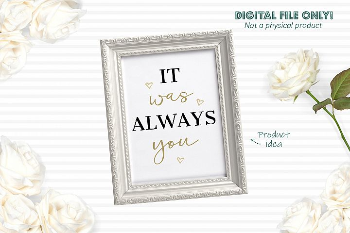 It was always you - SVG file example 2