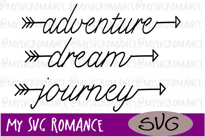 Arrow Set - Adventure - Dream - Journey - SVG
