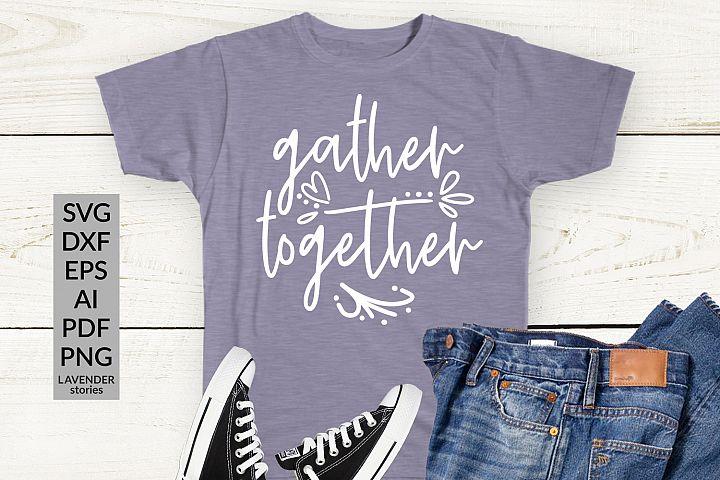 Gather together - Christian SVG cut file