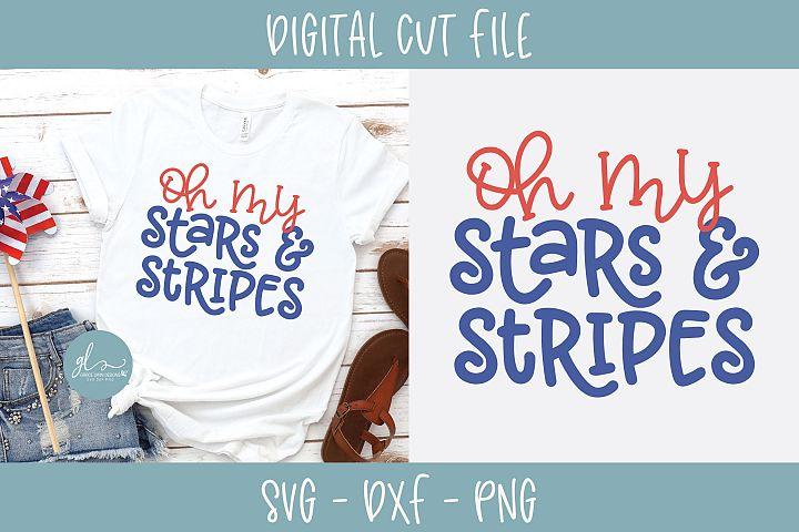 Oh My Stars & Stripes - SVG Cut File