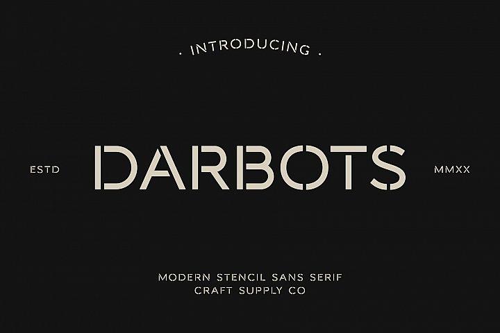 Darbots - Modern Stencil Sans Serif