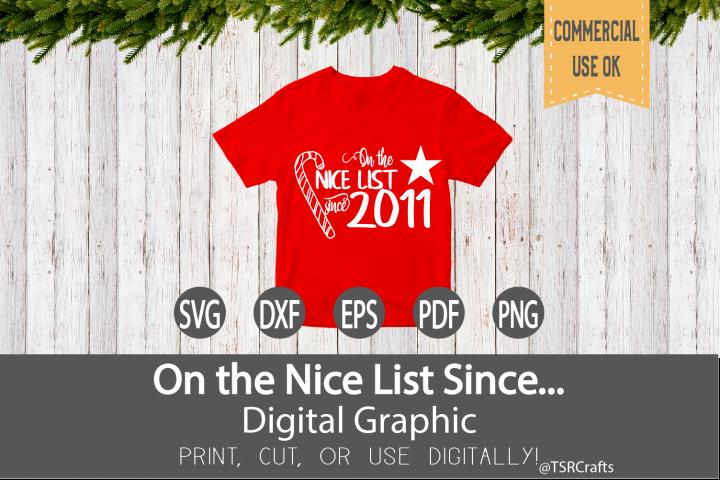 Christmas SVG Cut File - On the Nice List Since 2011