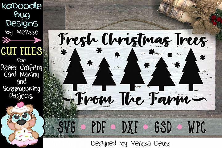 Fresh Christmas Trees Farm Cut File - SVG PDF DXF GSD WPC