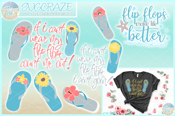 If I Cant Wear My Flip Flops Flowers Quote Bundle SVG