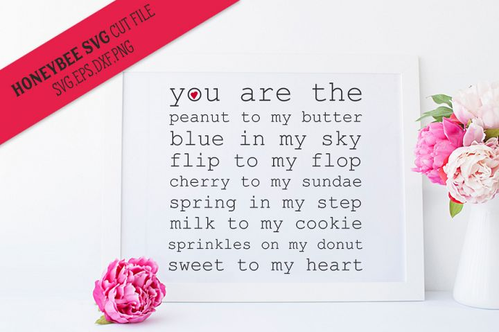 You Are the Sweet to My Heart SVG Cut File