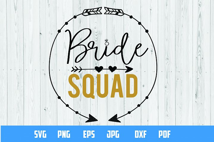 Bride Squad print design | SVG cut file |