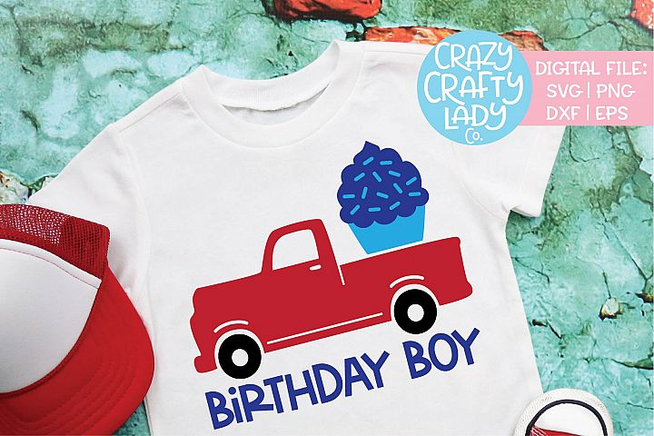 Truck Birthday Boy Construction SVG DXF EPS PNG Cut File