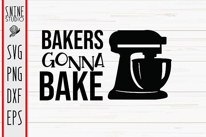 Bakers Gonna Bake Kitchen Cut File