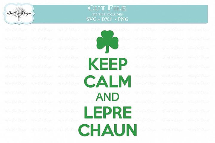 Keep Calm and Leprechaun with Shamrock