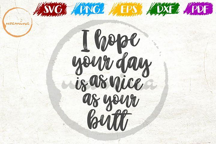 I Hope Your Day Bathroom SVG PDF PNG