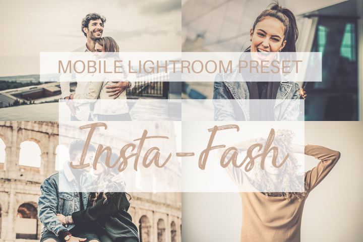 Insta-Fash Mobile Lightroom Preset
